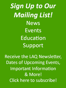 Sign Up for Our LAQ Newsletter